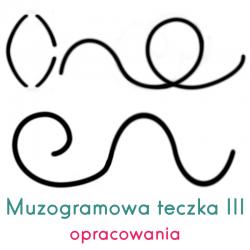 Muzogramowa teczka III:...