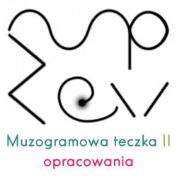 Muzogramowa teczka II:...